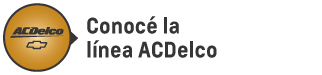 Conocé la línea ACDelco