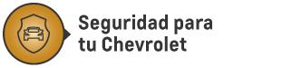 Seguridad para tu Chevrolet