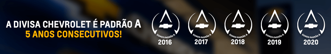 A Concessionária Divisa Chevrolet é padrão A por 5 anos consecutivos!