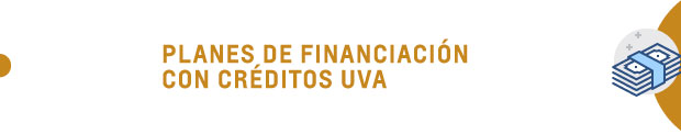 Planes de financiación con créditos UVA